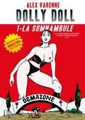 Alex Varenne Dolly Doll 1 - La Somnambule [French]