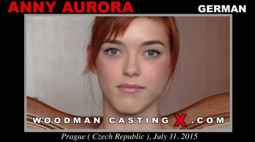 Anny Aurora (* Updated * / Casting X 149 / 11.10.15)