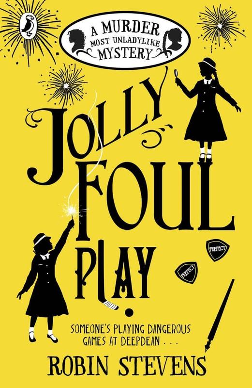 Jolly Foul Play – Robin Stevens