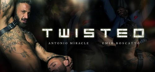 MenAtPlay – Twisted: Antonio Miracle & Emir Boscatto